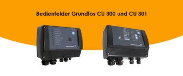 Bedienfelder Grundfos CU 300 und CU 301